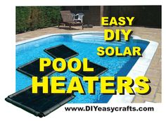 How to make this easy DIY Solar Pool Heater. Simple design that works great. Warm your pool without any additional heating expense. Jacuzzi, Diy Pool Heater, Intex Pool Heater, Swimming Pool Heaters, Diy Swimming Pool, Do It Yourself Pool, Pool Warmer, Solar Cover, Pool Hacks