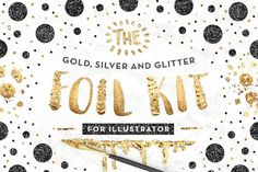 AI Gold Foil Kit Essentials + Bonus! by Pink Coffie on @creativemarket