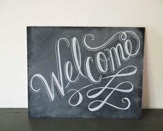 READY TO SHIP -  Welcome Sign - Welcome Chalkboard - Wedding Chalkboard - 16 x 20 Hand Painted Sign