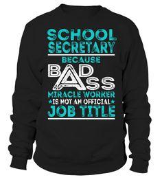 School Secretary - Badass Miracle Worker