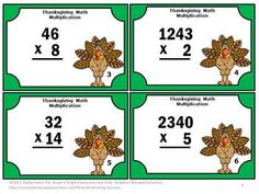 Thanksgiving Math: Thanksgiving Math MULTIPLICATION - Your students will practice their multiplication skills with these fun task cards. There are 30 Thanksgiving math multiplication task cards, a student response form and answer key.   Thanksgiving Math Task Cards Common Core Alignment:  CCSS.Math.Content.4.NBT.B.5