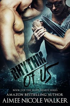 Rhythm of Us: Book 2 Of The Fated Hearts Series by Aimee Nicole Walker