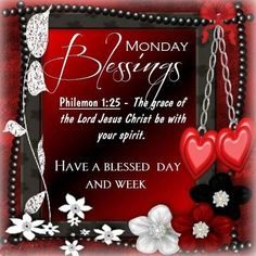 Monday Blessings monday monday quotes monday blessings monday images monday…