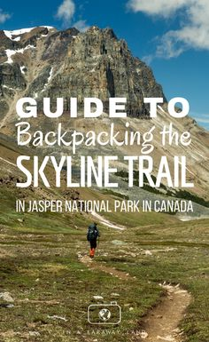 An informational guide on the Skyline Trail in Jasper National Park. Tips on what campsites to choose, trail conditions and daily breakdowns of the Skyline Trail. Canada Travel, Travel Usa, Road Trip Map, Road Trips, Canada Destinations, Utah Hikes, Colorado Hiking, North Cascades, National Parks