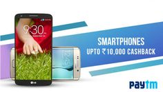 Find out the top branded #Smartphone with Upto 10,000 Cashback Offer from #Paytm.