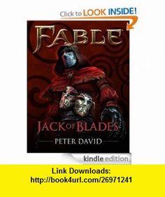 Fable Jack of Blades (Short Story) (Fable Legends) eBook Peter David ,   ,  , ASIN: B007SWMZ1K , tutorials , pdf , ebook , torrent , downloads , rapidshare , filesonic , hotfile , megaupload , fileserve
