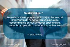 Las redes sociales pueden ser tu mejor aliado en el crecimiento de tu #PYME. Haz un plan, elige correctamente en dónde debes estar, analiza, escucha y aprende a conocer tus audiencias. #KeepGrowing #KeepEngaged #RRPP