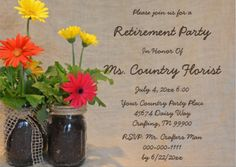 Mason Jar Daisy Country Wedding Save The Date This beautiful engagement announcement features floral nature photography of mason jars filled with beautiful spring Gerbera Daisies in yellow, orange and pink with a tan linen background Retirement Party Invitations, Anniversary Invitations, Rehearsal Dinner Invitations, Save The Date Invitations, Retirement Parties, Wedding Invitations, Wedding Anniversary, Reunion Invitations, Retirement Ideas