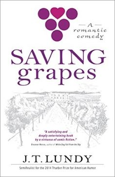 Saving Grapes — Comical stunts performed by this amusing pair reveal the friendship at the center of this fast-paced novel. Read More: https://www.forewordreviews.com/reviews/saving-grapes/?utm_source=pinterest&utm_medium=social&utm_campaign=new-review #romance