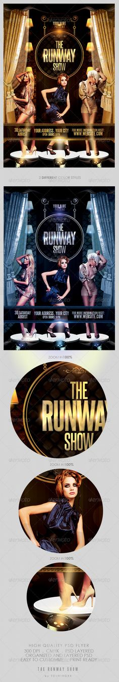 The Runway Show Flyer Template / $6. *** This flyer is perfect for the promotion of Fashion Events, Club Parties, Musicals, Festivals, Concerts or Whatever You Want!. ***