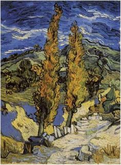 Two Poplars on a Road Through the Hills  Painting, Oil on Canvas  Saint-Rémy: October, 1889  Cleveland Museum of Art  Cleveland, Ohio,
