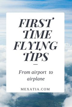 First-time-flying-2 First Time Flying Tips: From Airport To Airplane