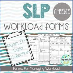 SLP Workload Forms FREEBIE Push-In to... by Sparklle SLP | Teachers Pay Teachers