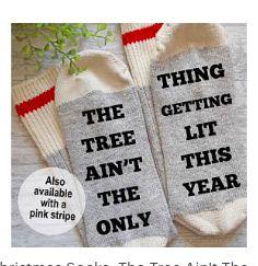 Christmas Socks The Tree Ain T The Only Thing Getting Lit Etsy Christmas Socks Cheer Socks Stocking Stuffers