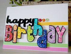 Fabulous Birthday Cards with Sparkle - CreativeMeInspiredYou.com
