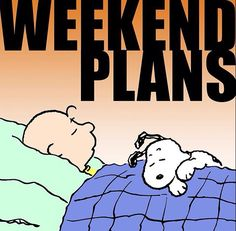 Weekend Plans...........ciao a tutti.......eccomi  qui!!!!!!.......by Francesco.....a dopo ........
