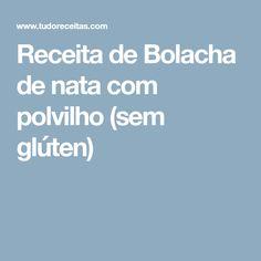 Receita de Bolacha de nata com polvilho (sem glúten)