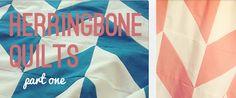 Herringbone Quilts Part One