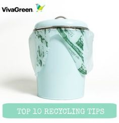 VivaGreen's Top 10 Recycle Tips