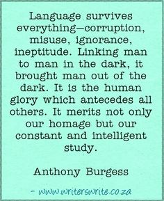 Quotable - Anthony Burgess