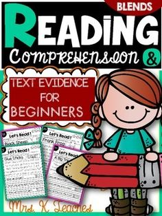Reading Comprehension and Text Evidence for Beginners includes short simple passages with blends for beginners in K and 1. This set includes 18 passages. 18 more will be added. Students read 3 times and color the stars for fluency practice. Students practice the target blend in context.