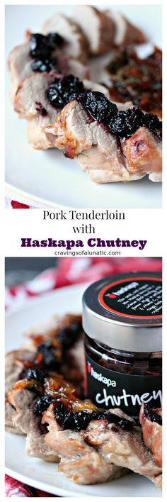 Pork Tenderloin with Haskapa Chutney from cravingsofalunatic.com- This recipe for pork tenderloin uses a dry rub, then it's cooked to perfection, and topped with Haskapa Chutney. The flavour of this one is out of this world. (@CravingsLunatic) #sponsored #Haskap @haskapa.