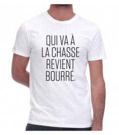 http://www.monsieurtshirt.com/6196-thickbox/t-shirt-la-chasse.jpg