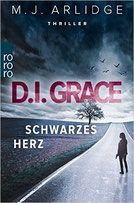 Buchvorstellung: D.I. Grace: Schwarzes Herz - M. J. Arlidge - Mordsbuch.net