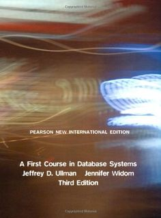 A first course in database systems / Jeffrey D. Ullman y Jennifer Widom. 2014.