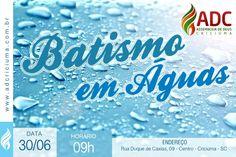 Divulgação batismo em águas da Ad Criciúma.
