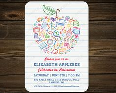 Teachers Apple Retirement Party Invitation  Fun kid drawn school subjects and symbols create this unique cute apple on lined paper. The back of the card has a matching lined paper background. Your guests will love this retirement party invitation.