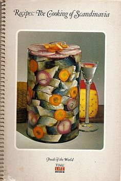 See that jar of pickled herring on the cover? All I want to make at Christmas is that lovely thing, and gravlax too. The Cooking of Scandinavia (Foods of the World) Gross Food, Weird Food, Bad Food, Retro Recipes, Vintage Recipes, Vintage Food, Eat Your Books, Scandinavian Food, Vintage Cookbooks