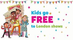 Our picks of Kids Week - don't miss out on FREE theatre this summer! Kids Go Free, London With Kids, Top Ten, Kids And Parenting, Theatre, Summer, Fictional Characters, Summer Time, Theatres