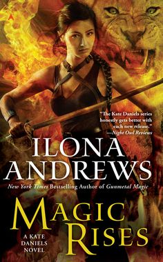 #CoverReveal Magic Rises (Kate Daniels #6) by Ilona Andrews. Expected publication: July 30th 2013 by Ace