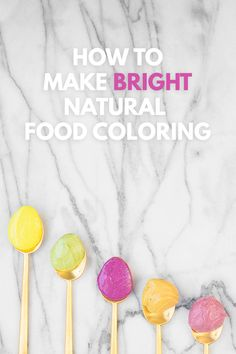 How To Make Bright Natural Food Coloring