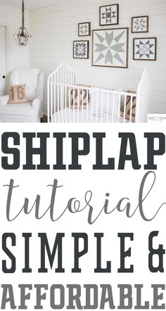DIY shiplap tutorial. This room cost less than $200 in supplies! perfect way to add character to your builder grade home. DIY, affordable home DIY project, Nursery Decor , White nursery, Neutral Nursery, Plank wall DIY