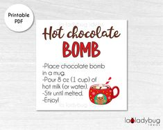 Chocolate Bomb, Chocolate Treats, Christmas Hot Chocolate, Printable Tags, Christmas Printables, Custom Labels, Cocoa, Christmas Treats, Christmas Baking