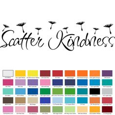 Scatter Kindness Wall Decal Quote Custom Vinyl Wall Decals, Vinyl Wall Quotes, How To Remove, How To Apply, Walls, Wall