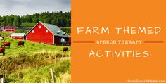 Home Speech Home: Farm Themed Speech Therapy Activities. Pinned by SOS Inc. Resources. Follow all our boards at pinterest.com/sostherapy/ for therapy resources.