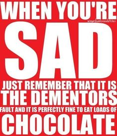 This describes my obsession with HP and chocolate... It all makes sense now!