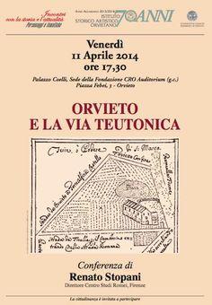 "Italia Medievale: ""Orvieto e la via Teutonica"", conferenza a Orvieto..."
