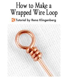 Jewelry Making Tutorials How to Make a Wrapped Wire Loop Tutorial by Rena Klingenberg - Free jewelry tutorials, plus a friendly community sharing creative ideas for making and selling jewelry. Wire Jewelry Making, Jewelry Tools, Jewelry Making Supplies, Wire Wrapped Jewelry, Beaded Jewelry, Handmade Jewelry, Silver Jewelry, Jewelry Crafts, Jewellery Making