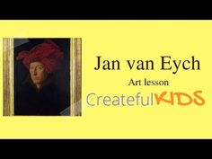 Jan Van Eyck for Kids-- Famous Artists For Kids - YouTube