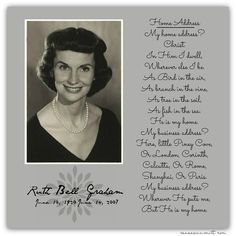 """""""Her happiness and fulfillment did not depend on her circumstances. She was a lovely, beautiful and wise woman because early in life she made Christ her center, her home, her purpose, and her vision and we can all make that choice today."""" daughter Ruth Graham's words about her mother Ruth Bell Graham"""""""