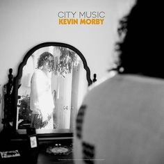 CITY MUSIC (LP) - KEVIN MORBY / ケヴィン・モービー - LP(レコード) | ディスクユニオン・オンラインショップ