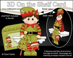 **COMING SOON** -  This lovely 3D On the Shelf Christmas Elf Card kit will be available here within 12 hours - http://www.craftsuprint.com/carol-clarke/?r=380405