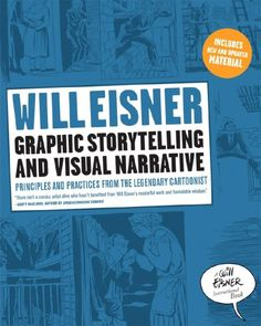 Will Eisner's Graphic Storytelling and Visual Narrative. Awesome book if you're interested in this sort of thing.