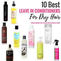 nice 10 Best Leave In Conditioners For Dry Hair...