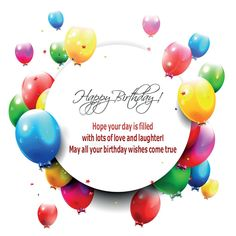 Send Beautiful Happy Birthday Cards images, Birthday Card Messages, Birthday Greeting Cards, Happy Birthday Cards, Birthday card images for friends Best Happy Birthday Quotes, Birthday Wishes For Friend, Wishes For Friends, Happy Birthday Fun, Birthday Wishes Quotes, Happy Birthday Balloons, Happy Birthday Images, Happy Birthday Greetings, Birthday Pictures