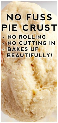 No Fuss Pie Crust ~ The easiest pie crust… No rolling pin needed. No Fuss Pie Crust ~ The easiest pie crust… No rolling pin needed. Köstliche Desserts, Delicious Desserts, Dessert Recipes, Yummy Food, Plated Desserts, Dinner Recipes, Pie Crust Recipes, Easy No Roll Pie Crust Recipe, Homemade Pie Crust Easy